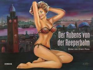 Der Rubens von der Reeperbahn - Bilder von Erwin Ross
