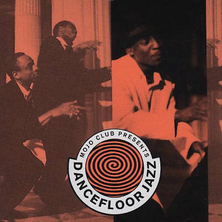 Der erste Sampler: Mojo Club presents Dancefloor Jazz