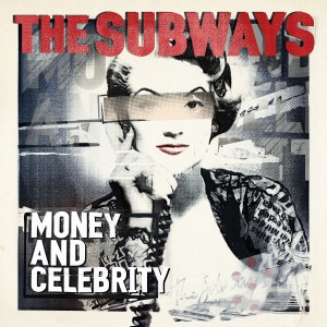 The Subways Money And Celebrity Album Cover